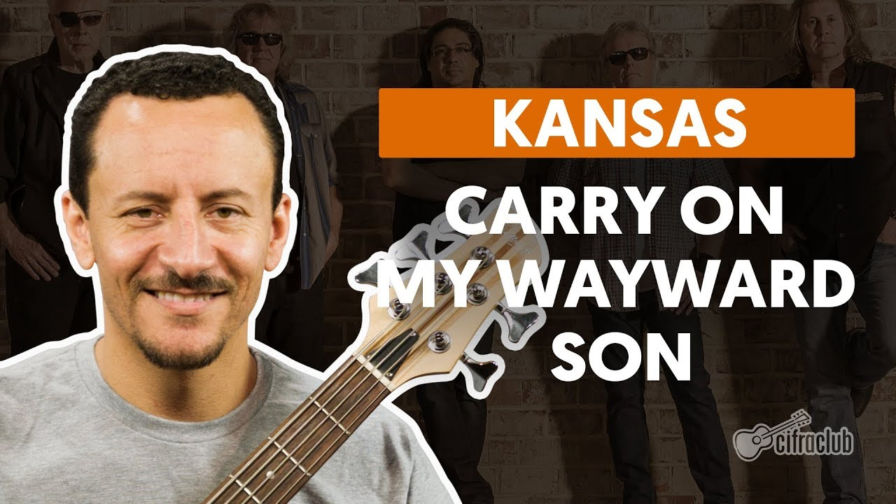 carry on my wayward son kansas a
