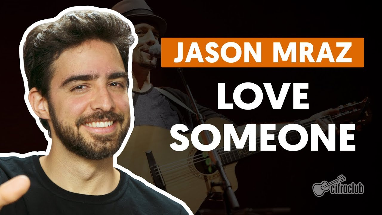 love someone jason mraz aula de