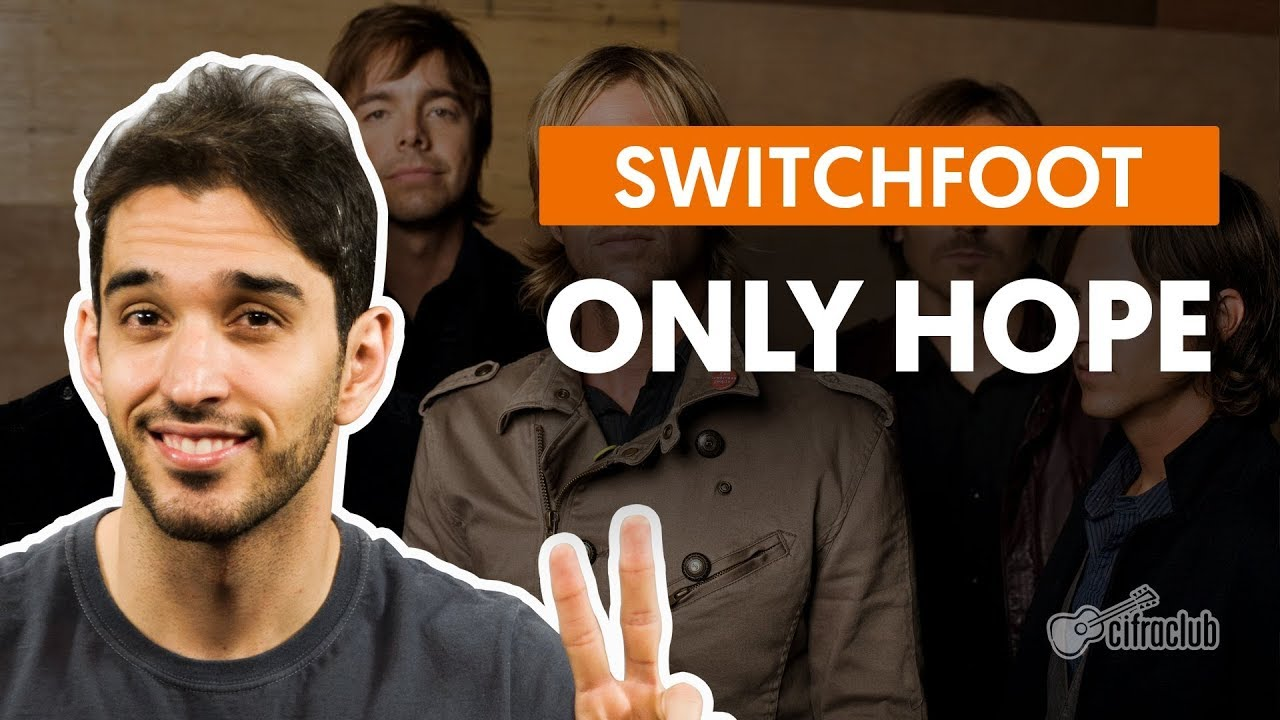 only hope switchfoot aula de vio