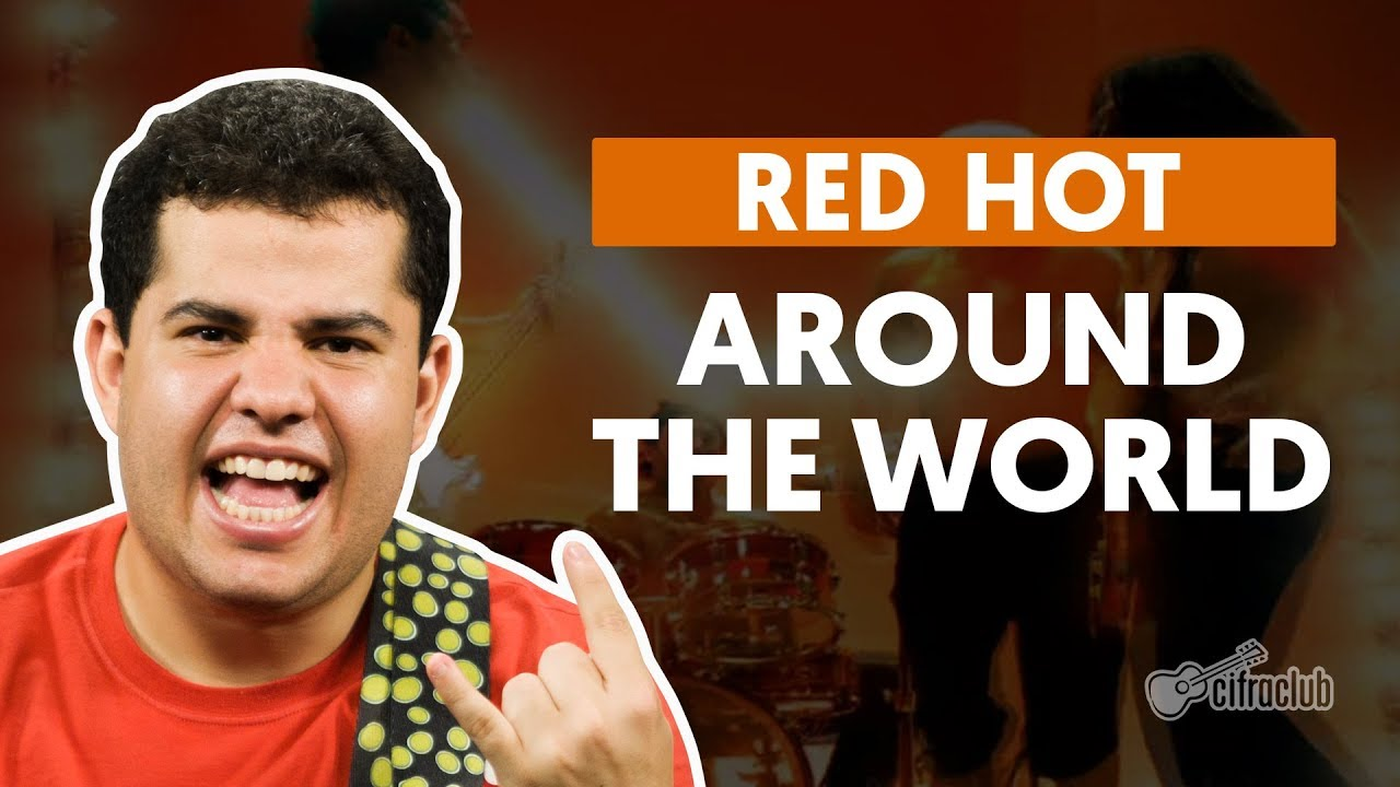 around the world red hot chili p