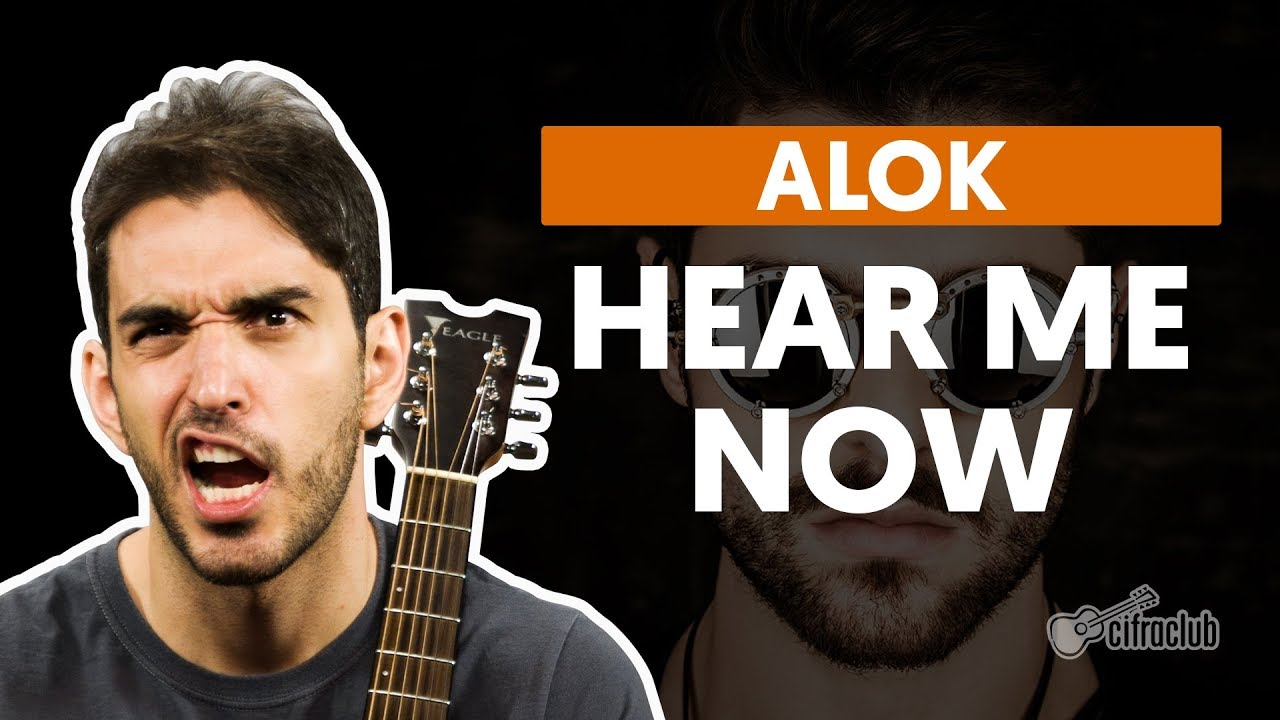 hear me now alok aula de violao