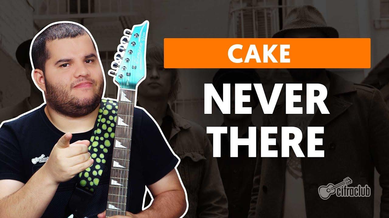 never there cake como tocar na g