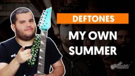 my own summer deftones como toca